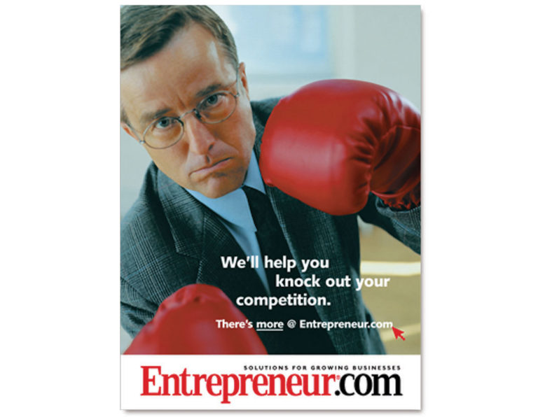 We'll help you knock out your competition ad for Entrepreneur magazine